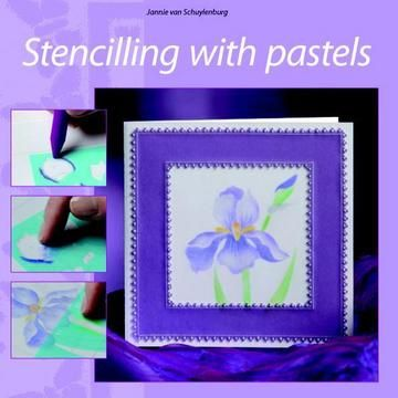 Stencilling with pastels
